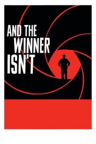 And the Winner Isn't